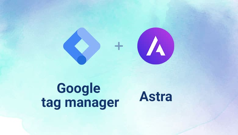 How to add Google tag manager in Astra theme